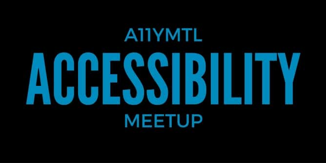 Tools to test accessbility – #a11ymtl